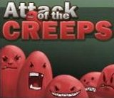 Attack of the Creeps