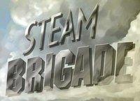 Steam Brigade