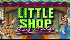 Little Shop. Big City