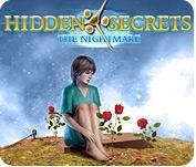 Hidden Secrets - The Nightmare