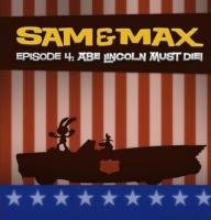 Sam and Max Episode 4: Abe Lincoln Must Die!