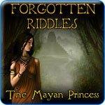 Forgotten Riddles The Mayan Princess