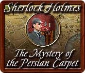 Sherlock Holmes - The Mystery of the Persian Carpet