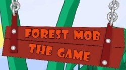 Forest Mob