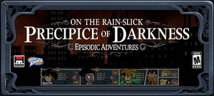 On the Rain-Slick Precipice of Darkness - Episode One