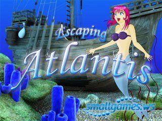 Escaping Atlantis