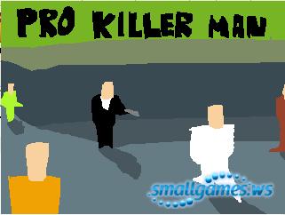 Pro killer Man