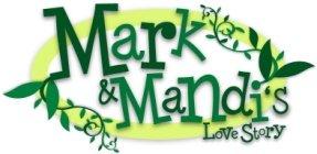 Mark and Mandis Love Story
