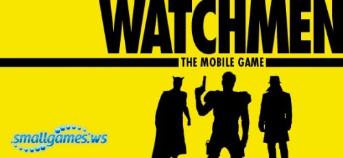 Watchmen The Mobile Game