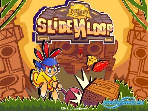 Slide 'N Loop