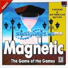 Magnetic. The Game of the Games