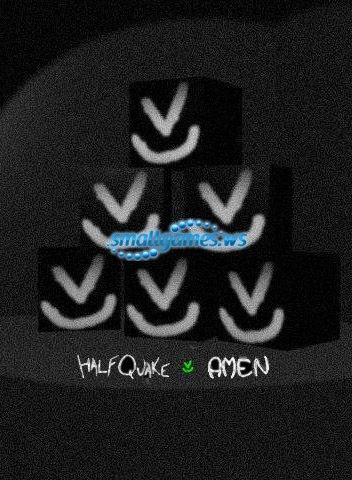 Half-Quake: Amen