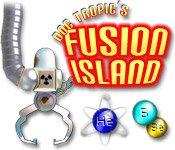 Doc Tropics Fusion Island