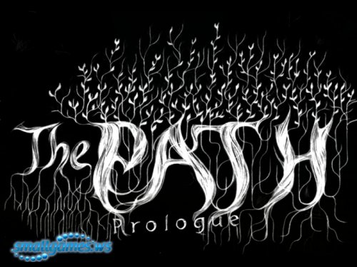 The Path: Prologue
