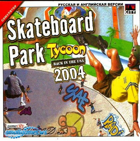 Skateboard Park Tycoon 2004: Back in the USA(���)