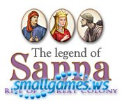The Legend of Sanna: Rise of a Great Colony