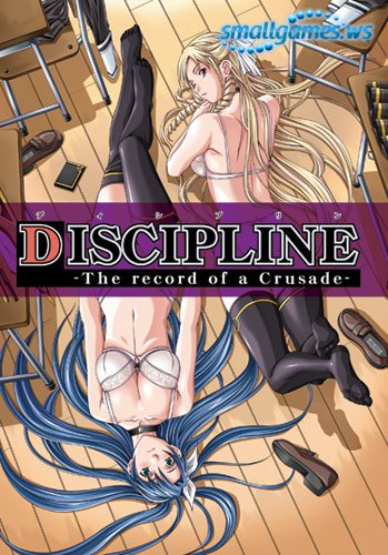 Discipline: The Record Of The Crusade [VN] [18+] [ENG]