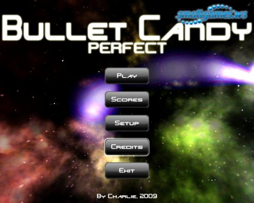 Bullet Candy Perfect