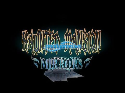 Haunted Mansion: Mirrors (Русская версия)