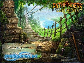 Pathfinders Lost At Sea (Русская версия)
