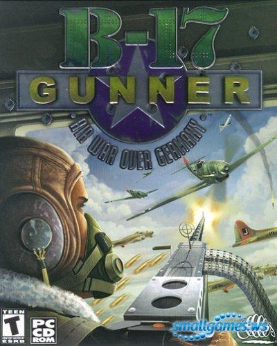 B-17 Gunner. Воздушная война в Германии