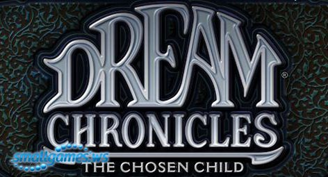 Dream Chronicles 3: The Chosen Child (Русская версия)