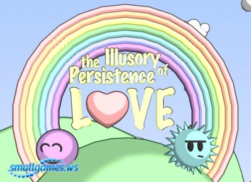 The Illusory Persistence of Love