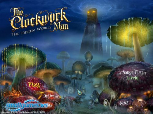The Clockwork Man - The Hidden World Ultimate Edition