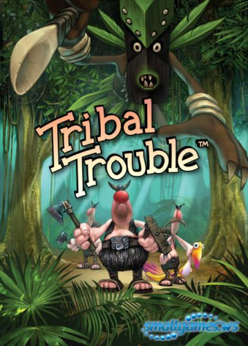 Tribal Trouble (Rus)
