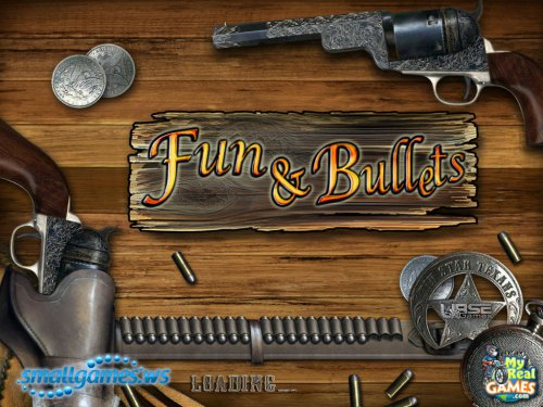 Fun and Bullets (рус, eng)