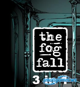 The Fog Fall 1-3
