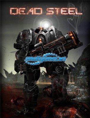 Dead Steel (2010/ENG)