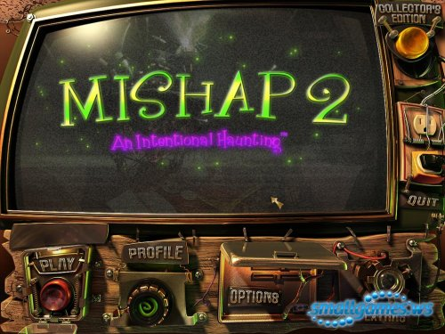 Mishap 2: An Intentional Haunting Collectors Edition