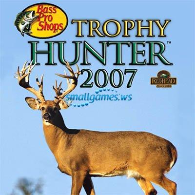 Bass Pro Shops Trophy Hunter 2007 (русская версия)
