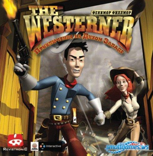 Фенимор Филлмор The Westerner. Приключения на Диком Западе
