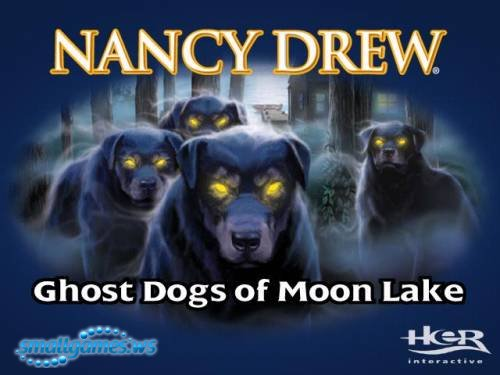 Прохождение игры Nancy Drew: Ghost Dogs of Moon Lake / Нэнси Дрю. Псы-призр ...