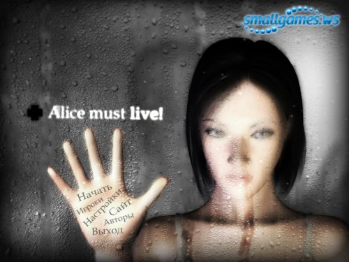 Alice must live