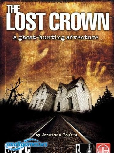 Прохождение игры The Lost Crown: A Ghosthunting Adventure / The Lost Crown: Призраки из прошлого