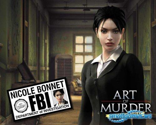 Прохождение игры Art of Murder: FBI Confidential / Секретные материалы ФБР: Смерть как искусство