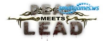 Dead Meets Lead (русская версия)