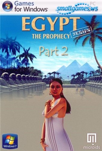 Egypt: The Prophecy. Part 2
