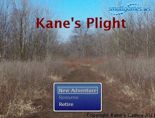 Kanes Plight