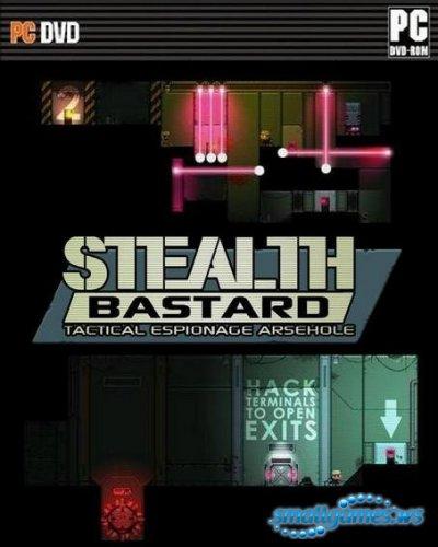 Stealth Bastard