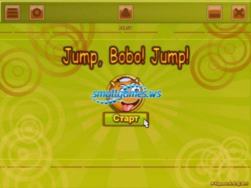 Jump, Bobo. Jump