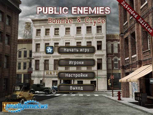 Public Enemies: Bonnie and Clyde Extended Edition
