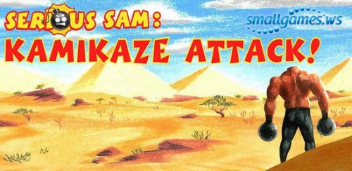 Serious Sam. Kamikaze Attack