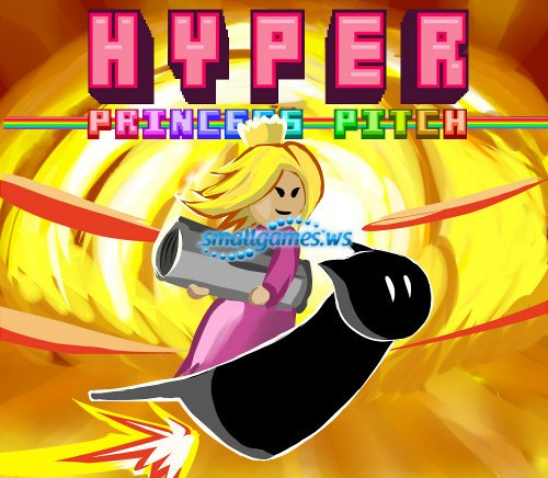Hyper Princess Pitch