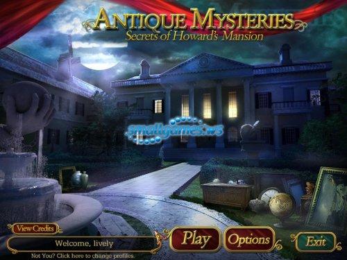 Antique Mysteries: Secrets of Howards Mansion