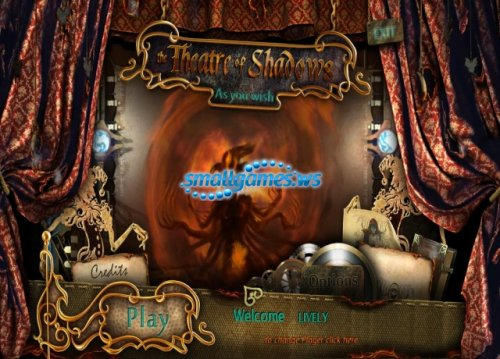 Theater of Shadows: As You Wish