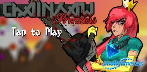 Chainsaw Princess (2012/ENG/Android)